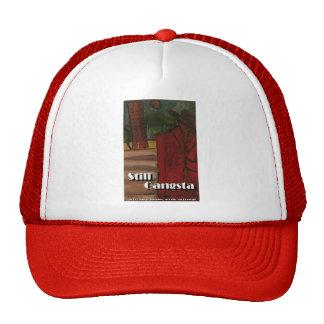 still gangsta trucker hat