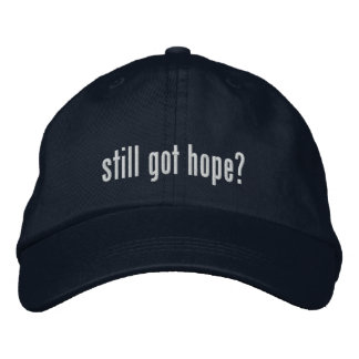 Still got hope? Hat