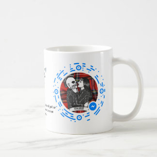 Still Hangin' Motto Mug! Coffee Mug