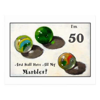 STILL HAVE MY MARBLES AT FIFTY POSTCARD
