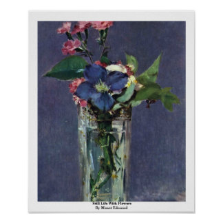 Still Life With Flowers By Manet Edouard Poster