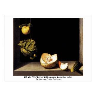 Still Life With Quince Cabbage And Cucumber Melon Postcard