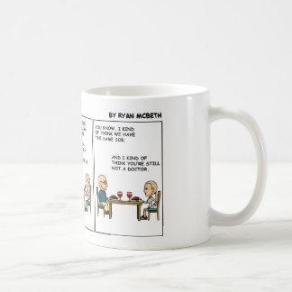 Still not a Doctor Coffee Mug
