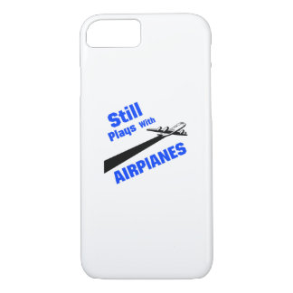 Still Plays With Airplanes Flyer Airplane Pilot iPhone 8/7 Case