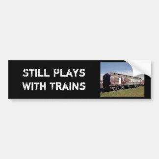 Still Plays With Trains Bumper Sticker