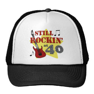 Still Rockin' at 40 Trucker Hat