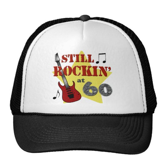 Still Rockin' At 60 Trucker Hat