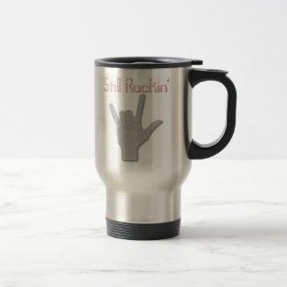 Still Rockin' Travel Mug