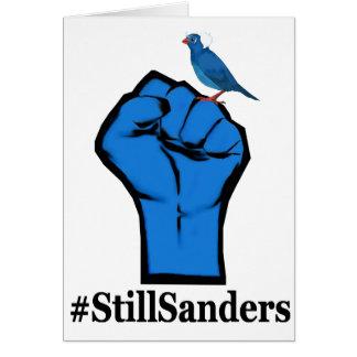 Still Sanders Fist White shirt Card