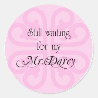 Still Waiting for my Mr Darcy Classic Round Sticker