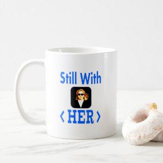 Still With HER #StillWithHer coffee mug