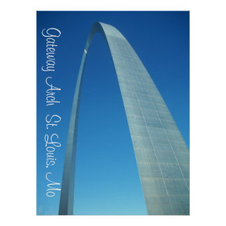 STLOUISARCH4, Gateway Arch  St. Louis, Mo Poster