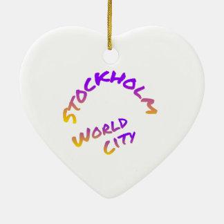 Stockholm world city,  colorful word art ceramic heart ornament