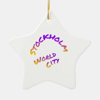 Stockholm world city,  colorful word art ceramic star ornament