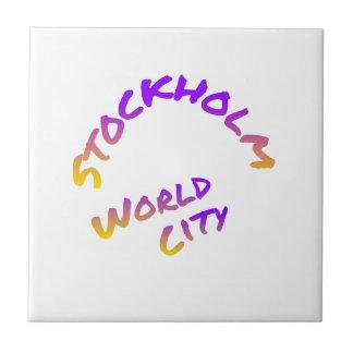 Stockholm world city,  colorful word art tiles