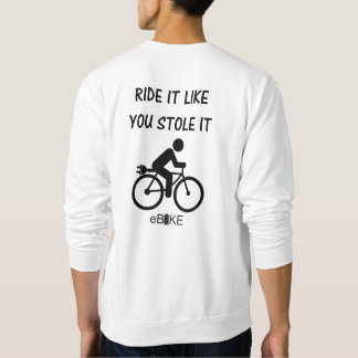 """""""Stole it"""" cycling sweat shirts for men"""
