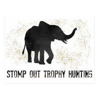 Stomp Out Trophy Hunting Elephant Protest Postcard