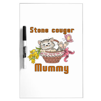 Stone cougar Cat Mom Dry Erase Board
