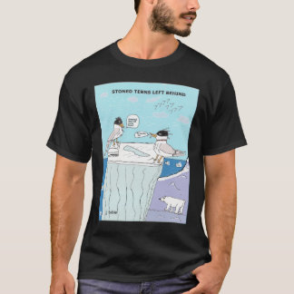 STONED TERNS LEFT BEHIND T-Shirt