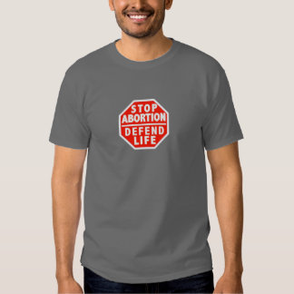 Stop Abortion Defend Life Shirt