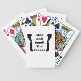 Stop And Smell The Diesel Bicycle Playing Cards