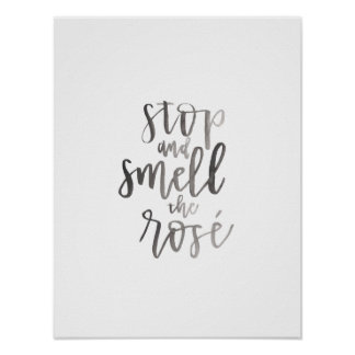 Stop and Smell the Rose' - Bar Cart Art Poster
