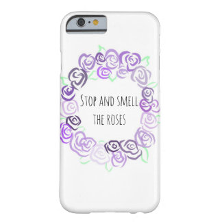 Stop and Smell the Roses, iPhone 6/6s Case