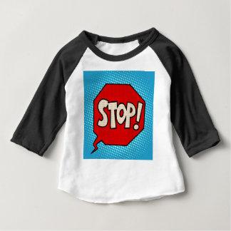 Stop Baby T-Shirt
