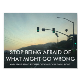STOP BEING AFRAID Motivational Words Poster