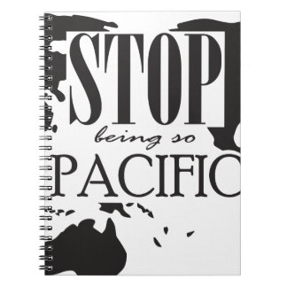 Stop being so Pacific Notebooks