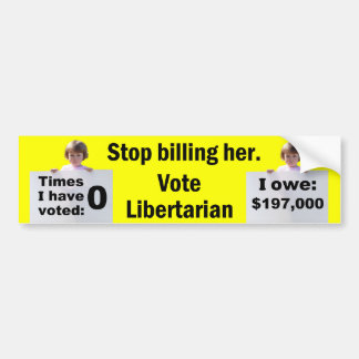 Stop Billing Her Bumper Sticker