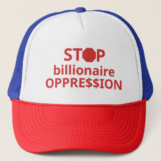 Stop Billionaire Oppression Hat