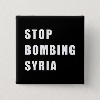 Stop Bombing Syria 2 Inch Square Button