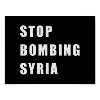 Stop Bombing Syria Poster
