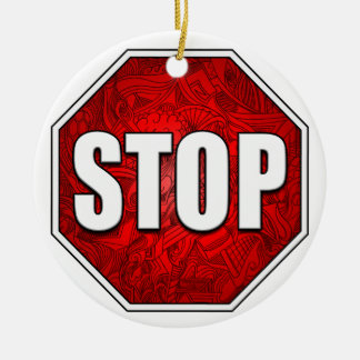 STOP! Bright Bold Red Stop Sign Zen Art/Design Round Ceramic Ornament