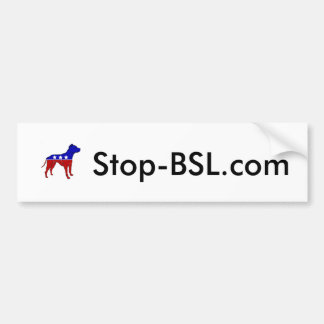 Stop-BSL.com Bumper Sticker! Bumper Sticker