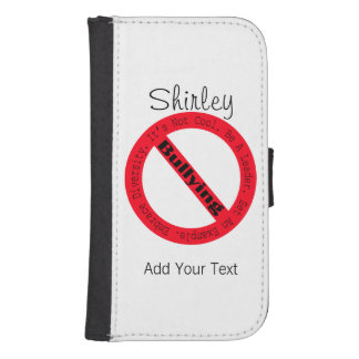 Stop Bullying-Logo by Shirley Taylor Samsung S4 Wallet Case