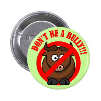 Stop Bullying Now: Don't Bully Bullying Prevention 2 Inch Round Button