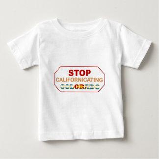 Stop Californicating Colorado Baby T-Shirt