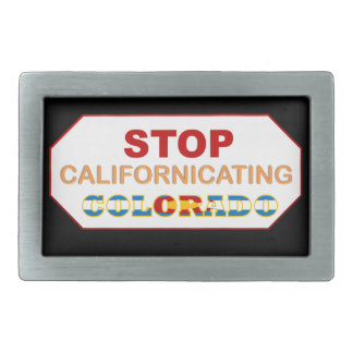 Stop Californicating Colorado belt buckle