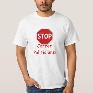Stop, Career Politicians! TERM LIMITS T-Shirt