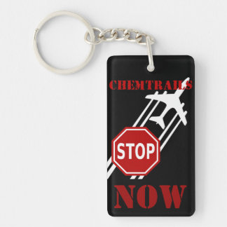 Stop chemtrails Now Double-Sided Rectangular Acrylic Keychain