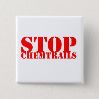 Stop Chemtrails - Squared Botton 2 Inch Square Button