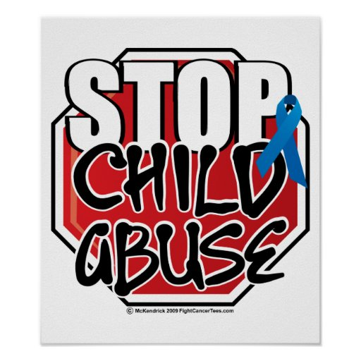 Stop Child Abuse Sign Posters