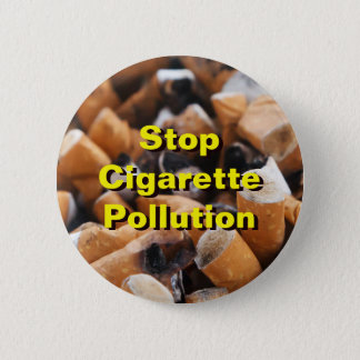 Stop Cigarette Pollution! 2 Inch Round Button