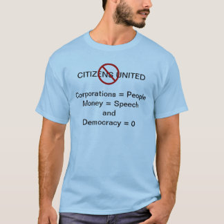 Stop Citizens United T-shirt