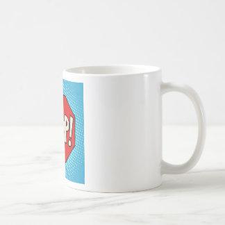 Stop Coffee Mug