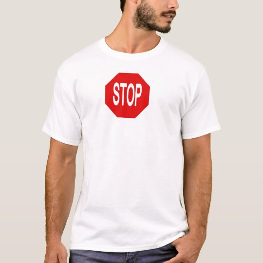 Stop (Customize It) T-Shirt