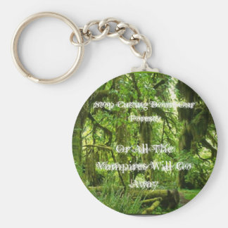 Stop Cutting Down Our Forests... Basic Round Button Keychain