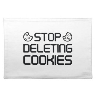 Stop Deleting Cookies Placemat